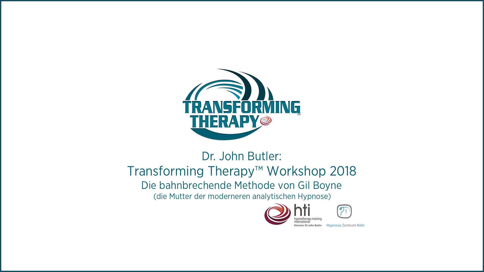 Transforming Therapy™ Hypnose Workshop 2018 Koeln_2